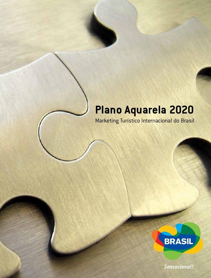 Plano Aquarela 2020 Marketing Turístico Internacional do Brasil