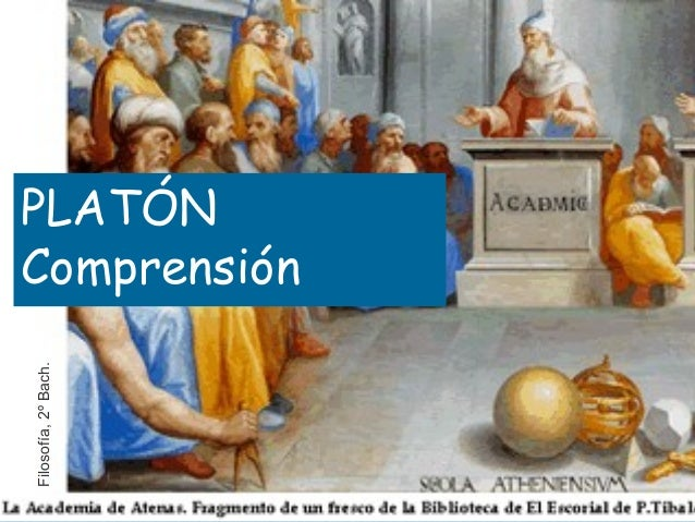 PLATÓN Comprensión Filosofía,2ºBach.