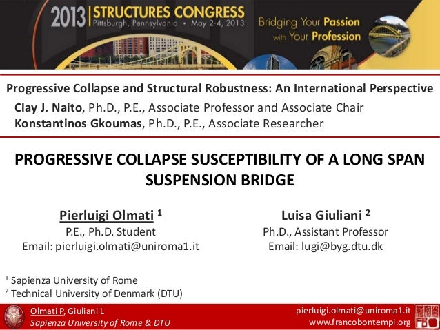 PROGRESSIVE COLLAPSE SUSCEPTIBILITY OF A LONG SPANSUSPENSION BRIDGEProgressive Collapse and Structural Robustness: An Inte...