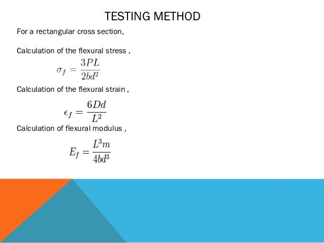rectangular three point bending Four point dynamic bending test  general theory for the bending of a rectangular beam  12 four and three point bending pp 9.