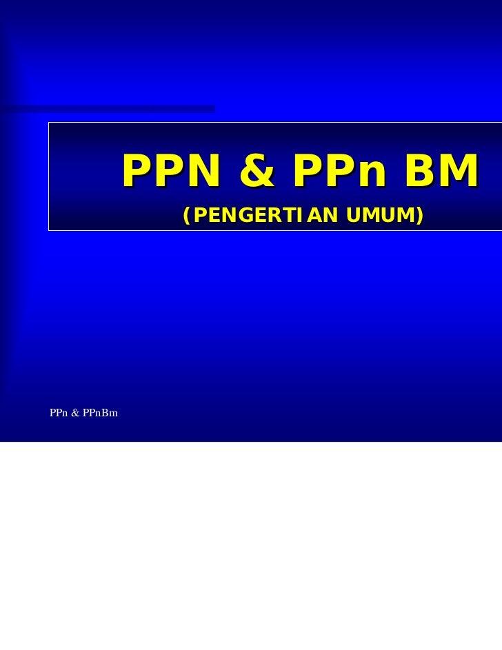 3.ppn dan-ppn-bm