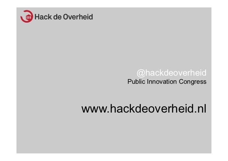 """Presentatie: """"Betrokken burgers, Hack de overheid"""""""