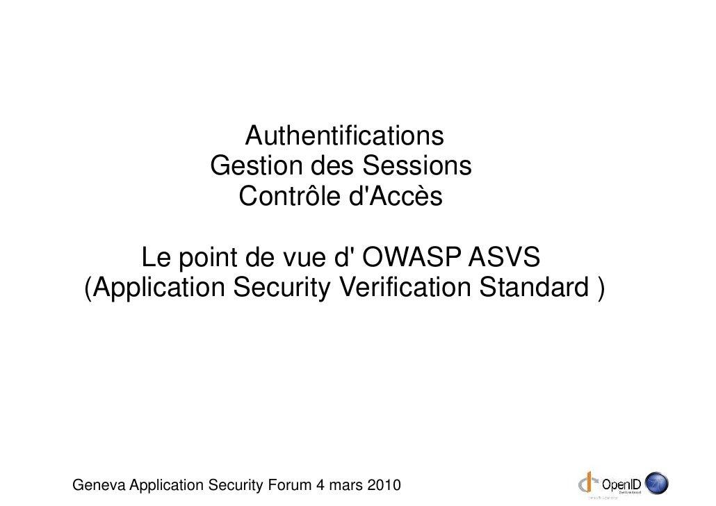 Authentifications                   Gestion des Sessions                     Contrôle d'Accès       Le point de vue d' OWA...
