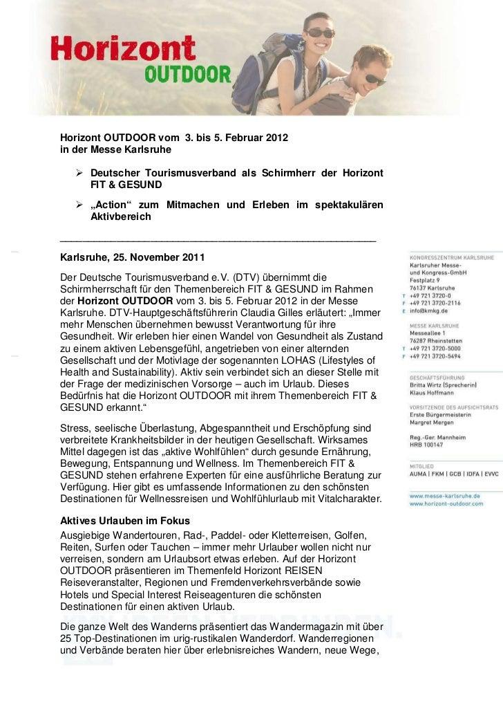 Horizont OUTDOOR vom 3. bis 5. Februar 2012in der Messe Karlsruhe      Deutscher Tourismusverband als Schirmherr der Horiz...