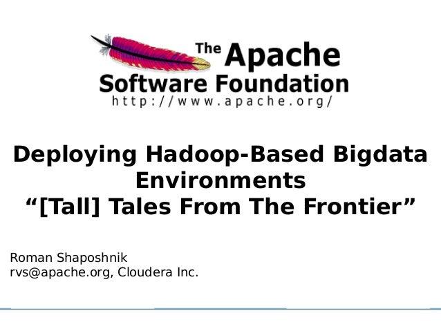 Deploying Hadoop-Based Bigdata Environments
