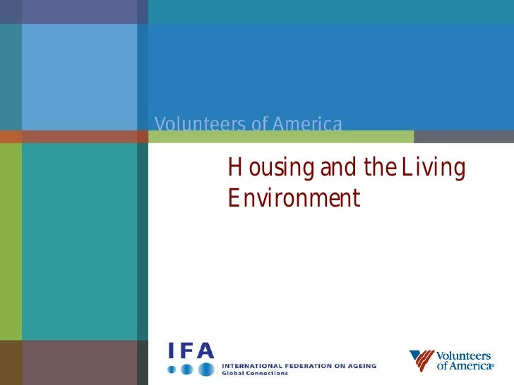 Housing and the LivingEnvironment