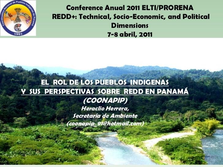 REDD Panama 2011 - Heraclio Herrera / Pueblos indigenas REDD Panamá
