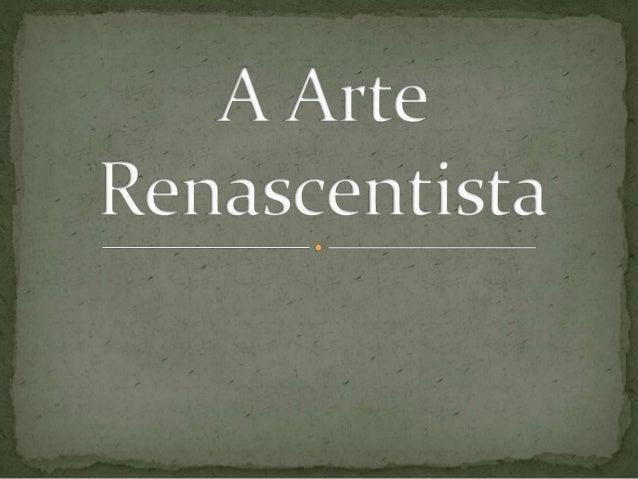 ARTES: Renascimento