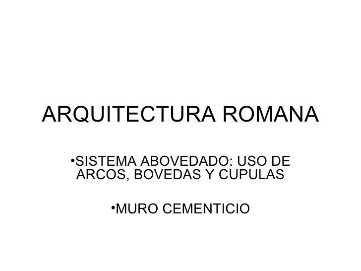 3. Roma. Arquitectura Para Maestria