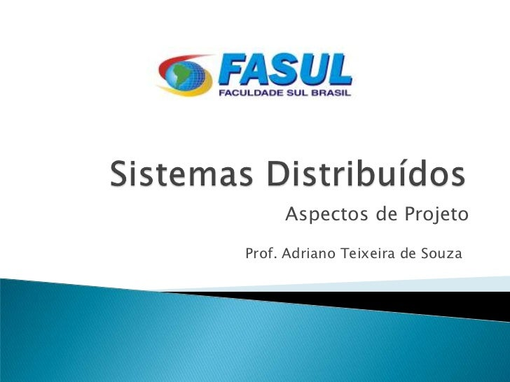 Sistemas Distribuídos - Aspectos de Projeto
