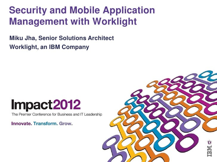Security and Mobile Application Management with Worklight