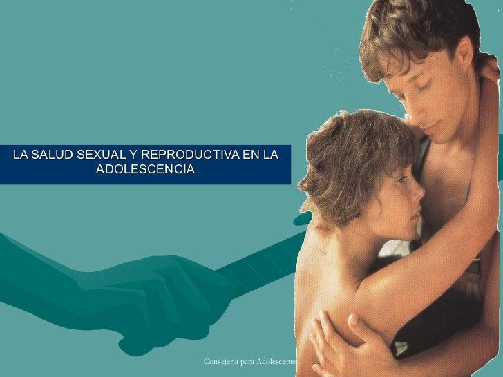 LA SALUD SEXUAL Y REPRODUCTIVA EN LA ADOLESCENCIA