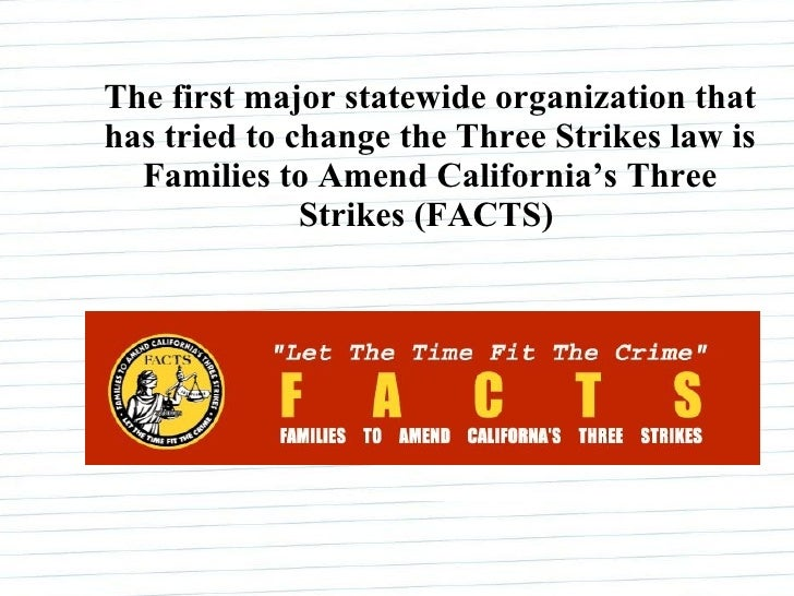three strikes rule Is 3-strikes punishment the law firm which established this rule of law in the california supreme the 3-strikes law.