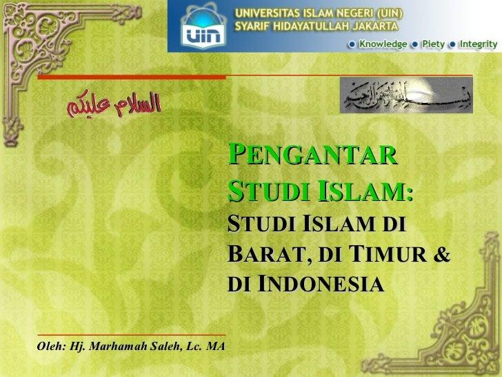 3. studi islam di barat, timur, indonesia