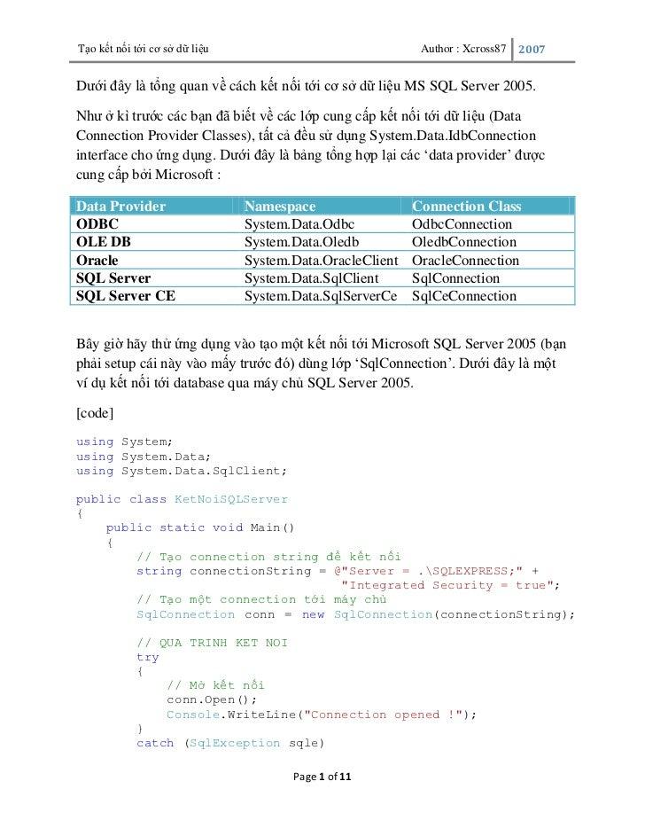 Tạo kết nối tới cơ sở dữ liệu                               Author : Xcross87   2007Dưới đây là tổng quan về cách kết nối ...