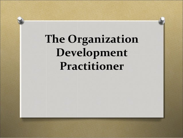 The Organization Development Practitioner