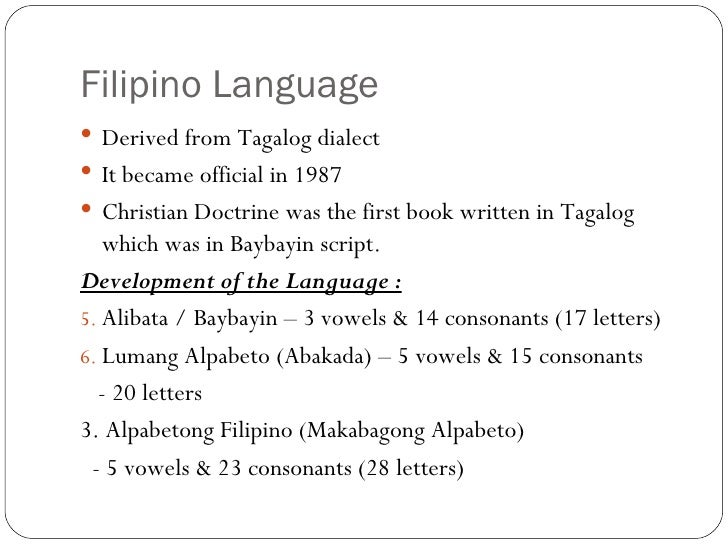 theory of filipino language Philippines: philippines (following india) with english as an official language and one of only two predominantly roman catholic countries in asia.