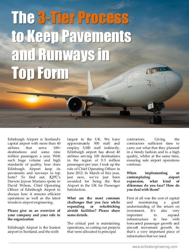 The 3-Tier Process to Keep Pavements and Runways in Top Form  Edinburgh Airport is Scotland's capital airport with more th...