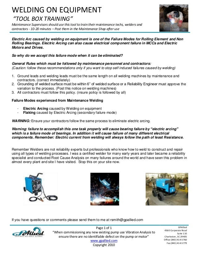 """WELDING ON EQUIPMENT """"TOOL BOX TRAINING""""Maintenance Supervisors should use this tool to train their maintenance techs, wel..."""