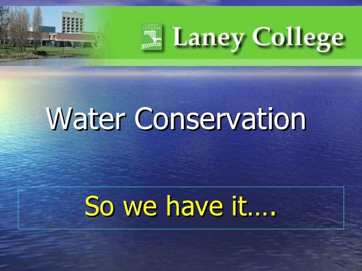3.  water conservation   domestic & review landscaping pracitces