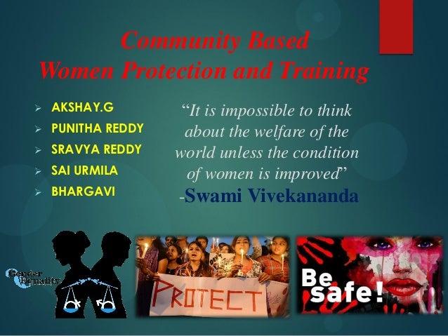 """Community Based Women Protection and Training  AKSHAY.G  PUNITHA REDDY  SRAVYA REDDY  SAI URMILA  BHARGAVI """"It is imp..."""