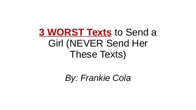 When dating a girl how to text her