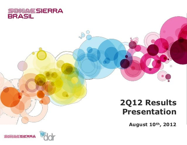 2Q12 ResultsPresentation August 10th, 2012