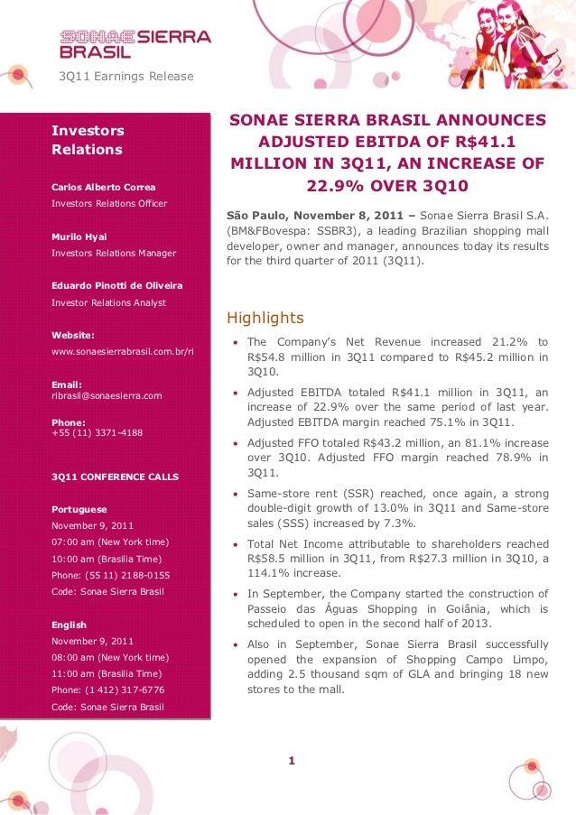 3Q11 Earnings Release                                  SONAE SIERRA BRASIL ANNOUNCESInvestorsRelations                    ...