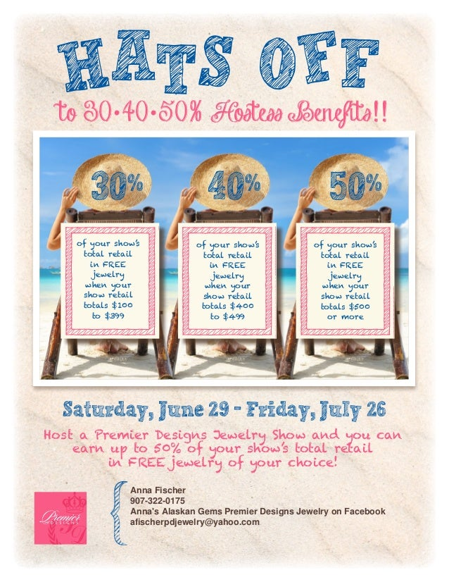 Saturday, June 29 - Friday, July 26Host a Premier Designs Jewelry Show and you canearn up to 50% of your show's total reta...