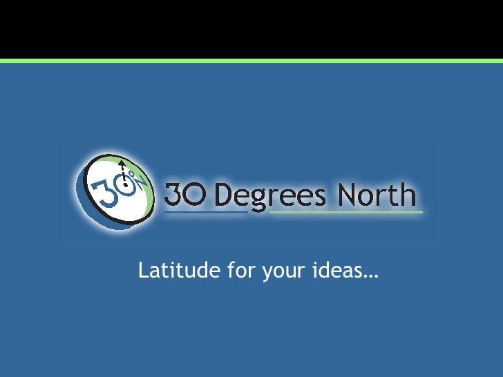 Latitude for your ideas…