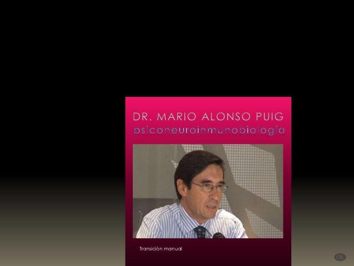 Dr Puig - Psiconeuroinmunobiología (por: carlitosrangel)