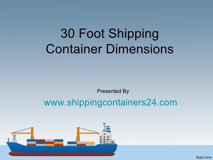 30 foot shipping container dimensions for 30 foot shipping container