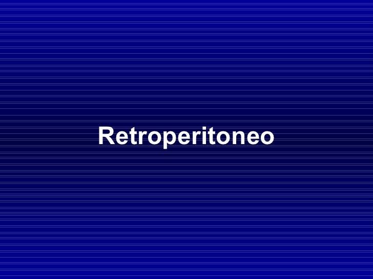 Retroperitoneo