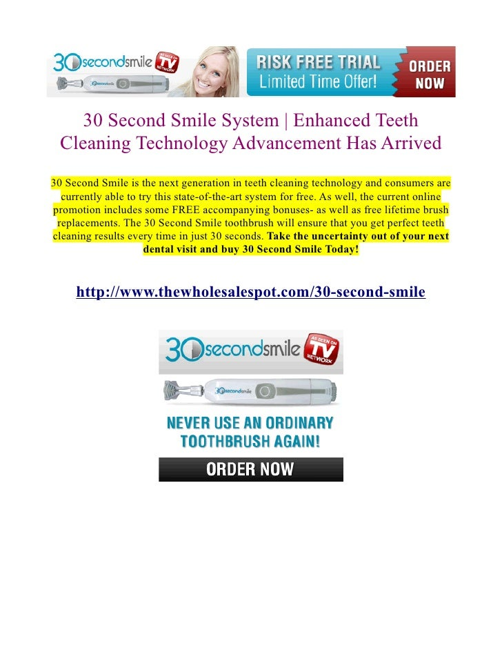 30 Second Smile System | Enhanced Teeth  Cleaning Technology Advancement Has Arrived30 Second Smile is the next generation...