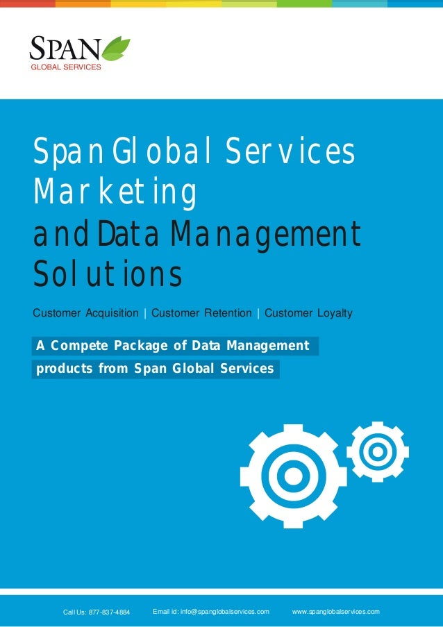 Span Global Services Marketing and Data Management Solutions Customer Acquisition | Customer Retention | Customer Loyalty ...