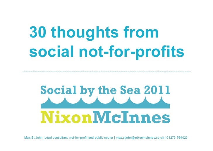 30 thoughts from    social not-for-profitsPage 1St30 thoughts from social not-for-profits | October 2011 Max | John, Lead ...