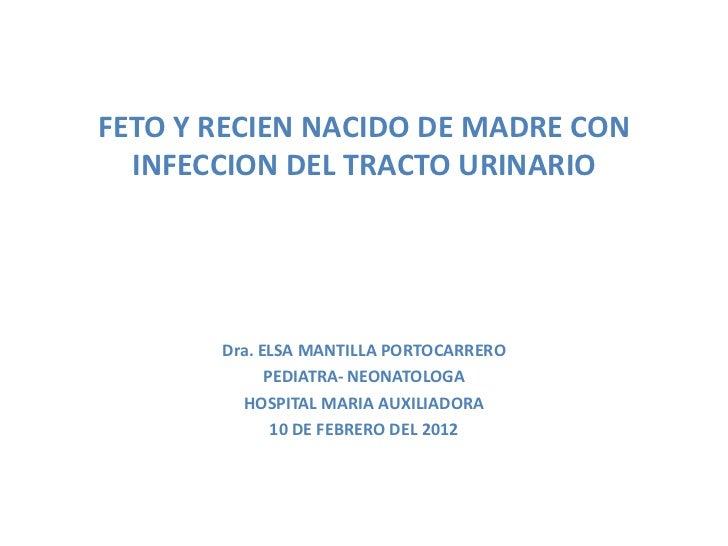 Feto y recién nacido de madre con infecciones del tracto urinario - CICAT-SALUD