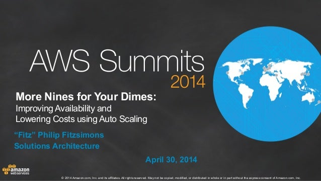AWS Summit London 2014 | Improving Availability and Lowering Costs (300)