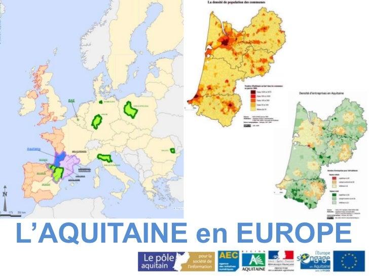 L'AQUITAINE en EUROPE