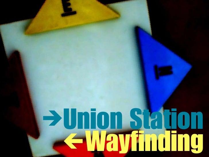 Union Station Wayfinding