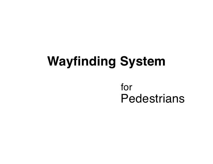 Wayfinding System for Pedestrians