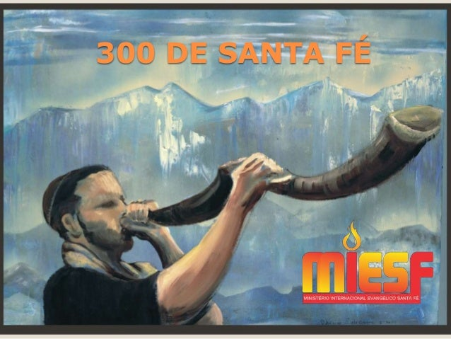 300 DE SANTA FÉ