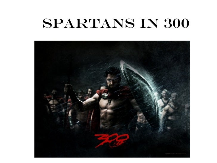 Spartans in 300