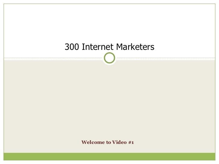 300 internet marketers