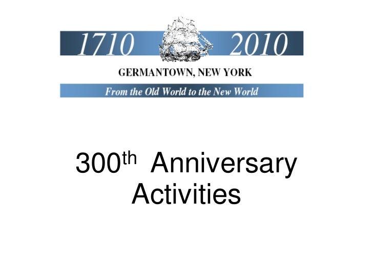 300thAnniversary    Activities
