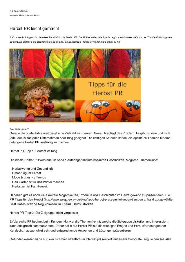 Typ: Tipps/Ratschläge Kategorie: Medien | Kommunikation Herbst PR leicht gemacht Saisonale Aufhänger sind beliebte Stilmit...