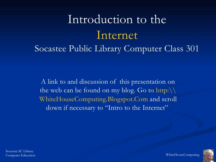 A link to and discussion of  this presentation on the web can be found on my blog. Go to  http:WhiteHouseComputing.Blogspo...