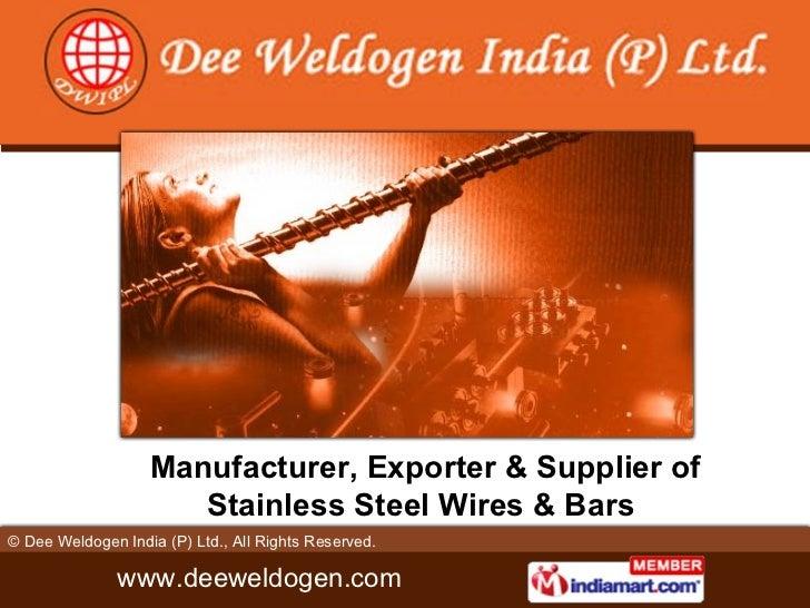 Dee Weldogen India (p) Ltd. Delhi India