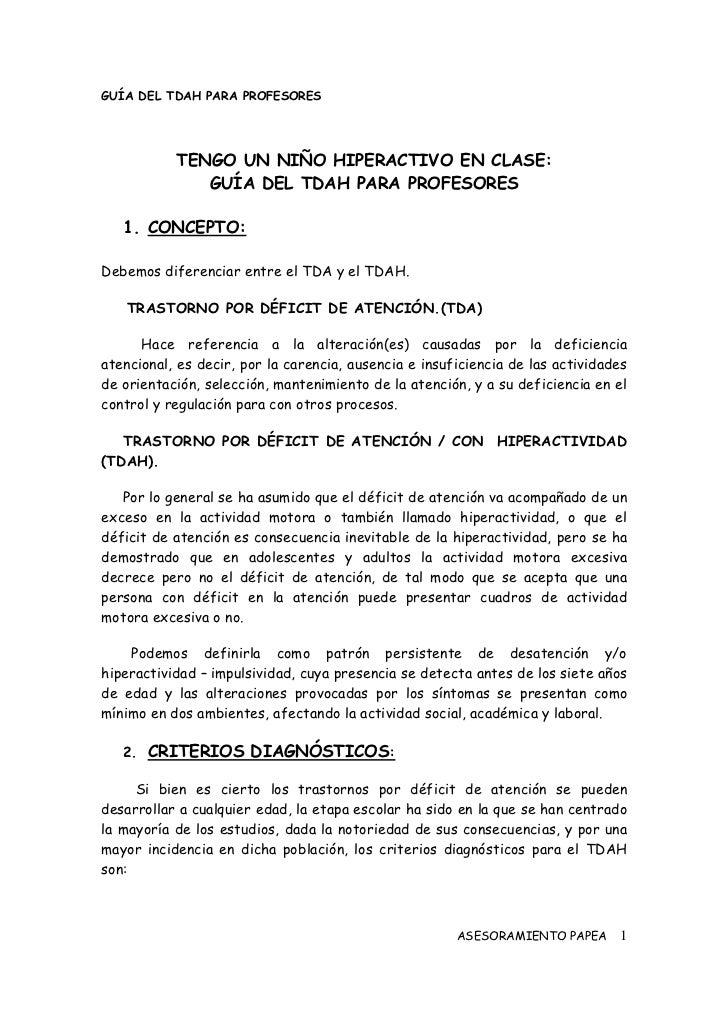 GUÍA DEL TDAH PARA PROFESORES           TENGO UN NIÑO HIPERACTIVO EN CLASE:              GUÍA DEL TDAH PARA PROFESORES   1...