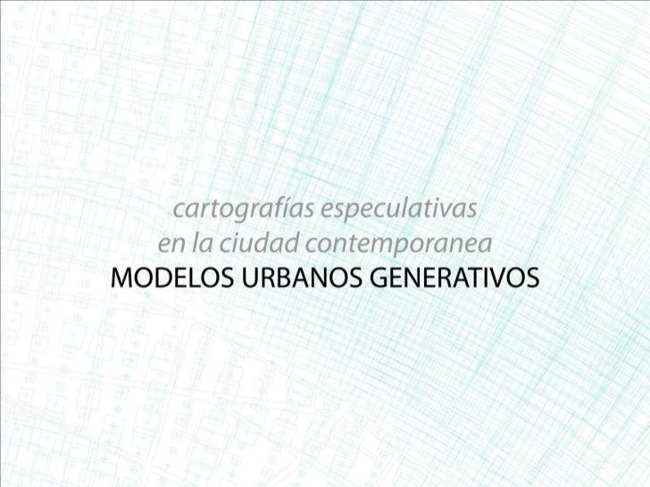 Modelos Urbanos Generativos